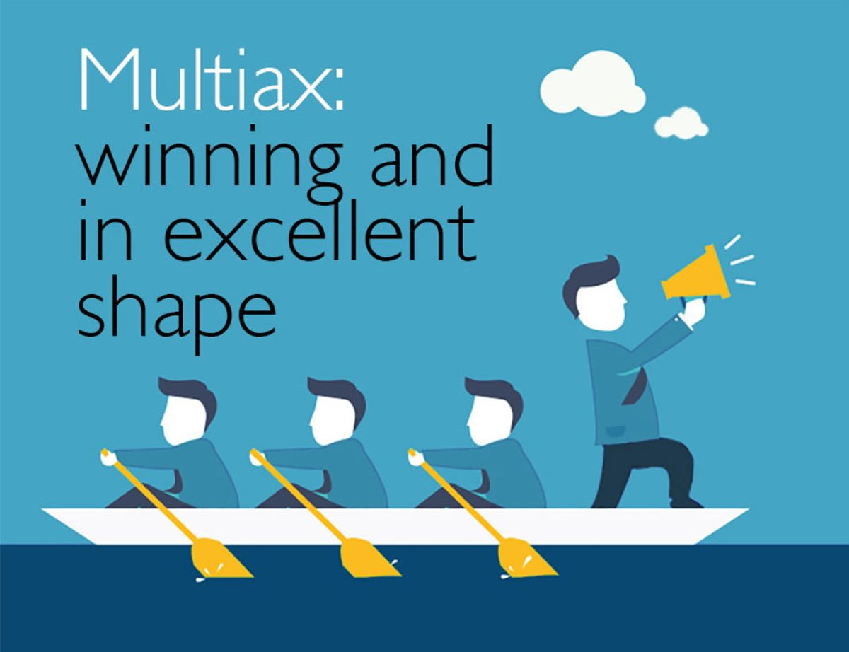 Multiax: winning and in excellent shape